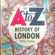 The A to Z History of London